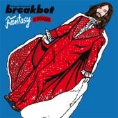 Breakbot - Fantasy