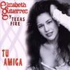 Elizabeth Gutierrez y Texas Fire