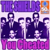 You Cheated (Digitally Remastered) - Single