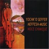 Yochk'o Seffer Neffesh Music - Oregcserto