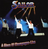 Sailor - A Glass O Champagne