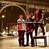 Adam Kromelow Trio - Upgrade