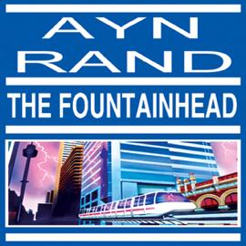 The Fountainhead (Unabridged) audiobook