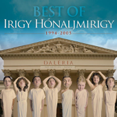 Daléria: Best of Irigy Hónaljmirigy - 1994-2005