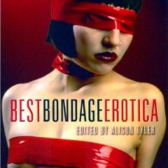 Best Bondage Erotica (Unabridged)