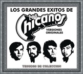 Los Chicanos - Historia De Mi Vida