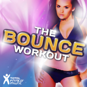 The Bounce Workout (138BPM-150BPM for Aerobics 32 Count, Running, Cardio Machines & General Fitness)
