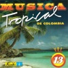 Musica Tropical de Colombia, Vol. 13