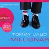 Millionär - Tommy Jaud