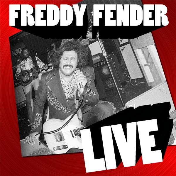 Freddy Fender: Live