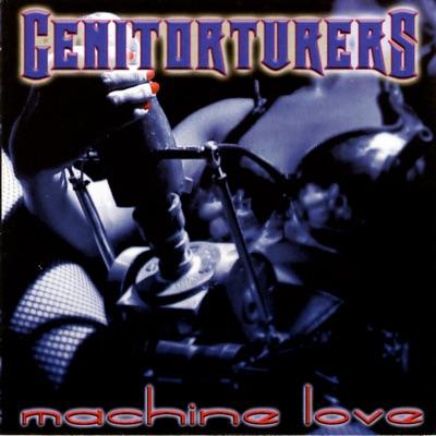 Machine Love - Genitorturers