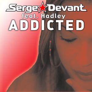 Serge Devant - Addicted (Radio Edit)