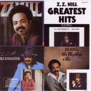 Greatest Hits - Z.Z. Hill - Z.Z. Hill