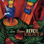 Los Super Seven - Campesino