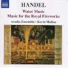 Aradia Ensemble - Water Music: Suite No. 2 in D major, HWV 349: II. Alla Hornpipe artwork