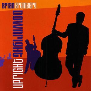 Brian Bromberg - Slow Burn