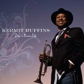 Kermit Ruffins - I Got Mine