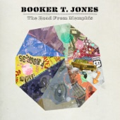 Booker T. Jones - Down In Memphis (feat. Booker T on vocals)