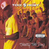 I Ain't Nothin' But a Dog - Too $hort