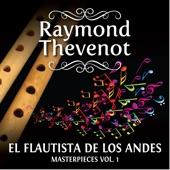 Raymond Thevenot - El Cóndor Pasa
