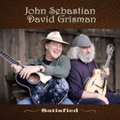 John Sebastian & David Grisman - I'm Satisfied
