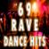 Various Artists - 69 Rave Dance Hits (Top Electro, Trance, Dubstep, Breaks, Techno, Acid House, Goa, Psytrance, Hard Dance, Electronic Dance Music)
