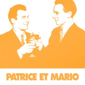 60 Chansons Essentielles De Patrice Et Mario