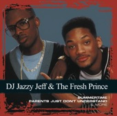 Collections: D.J. Jazzy Jeff & &he Fresh Prince