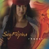 Raquel - Soy Filipina