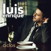 Yo no sé mañana - Luis Enrique