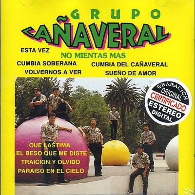 No Mientas Mas - Grupo Cañaveral