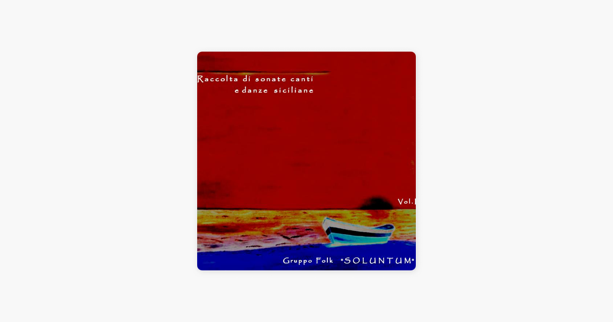 Songs and Sicilian Tarantella by Soluntum on iTunes