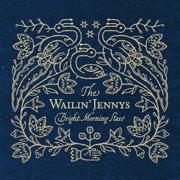Bright Morning Stars - The Wailin' Jennys - The Wailin' Jennys