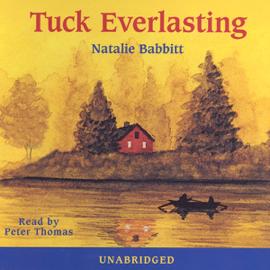 Tuck Everlasting (Unabridged) audiobook