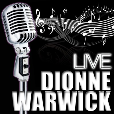 Dionne Warwick Live - Dionne Warwick
