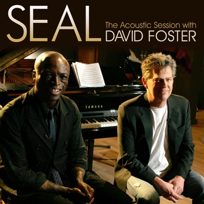 Seal: The Acoustic Session With David Foster - EP - Seal
