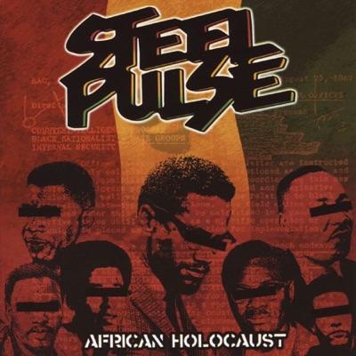 African Holocaust - Steel Pulse