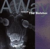 A Way II [Edit] - The Bolshoi