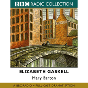 Mary Barton (Dramatised) [Original Staging Fiction]