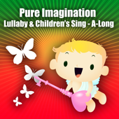 Pure Imagination - Lullaby & Children's Singalong - EP