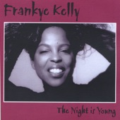 Frankye Kelly - Our Day Will Come