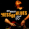 Jeff Healey - Mess of Blues  artwork