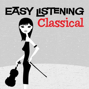Easy Listening: Classical – 101 Strings Orchestra