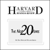 The Next 20 Years: How Customer and Workforce Attitudes Will Evolve (Harvard Business Review) (Unabridged) - Neil Howe and William Strauss
