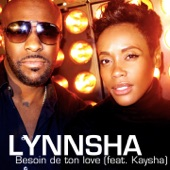 Besoin de ton love (feat. Kaysha) - Single