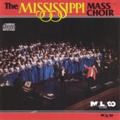 The Mississippi Mass Choir - Near the Cross