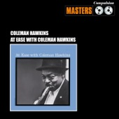 Coleman Hawkins - Trouble Is a Man