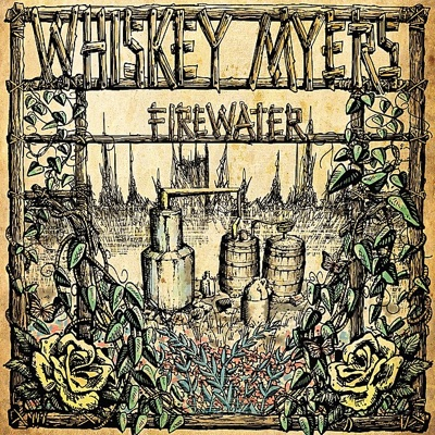 Firewater - Whiskey Myers album