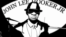 Blues Ain't Nothing But a Pimp - John Lee Hooker, Jr.