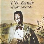 J. B. Lenoir - Fine Girls